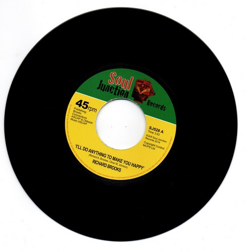 """Richard Brooks - I'll Do Anything To Make You Happy / With All My Heart 45 (Soul Junction) 7"""" Vinyl"""