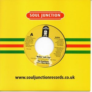 """Coalitions - Nothin' Left 2 Do / Didn't We Almost Make It 45 (Soul Junction) 7"""" Vinyl"""