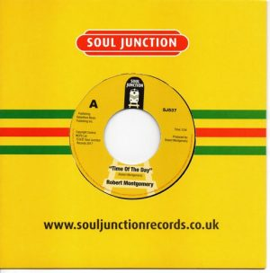 """Robert Montgomery - Time Of The Day / Take Me High 45 (Soul Junction) 7"""" Vinyl"""