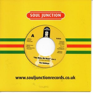 "Holidays - You Make Me Weak / I'm So Glad (That I Met You) 45 (Soul Junction) 7"" Vinyl"