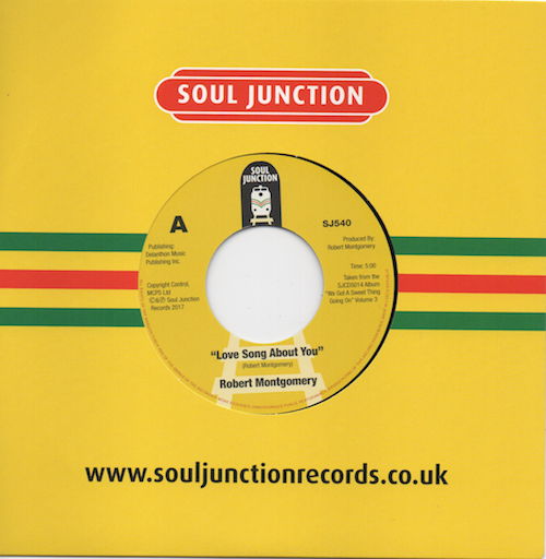 """Robert Montgomery - Love Song About You / I Love You So 45 (Soul Junction) 7"""" Vinyl"""