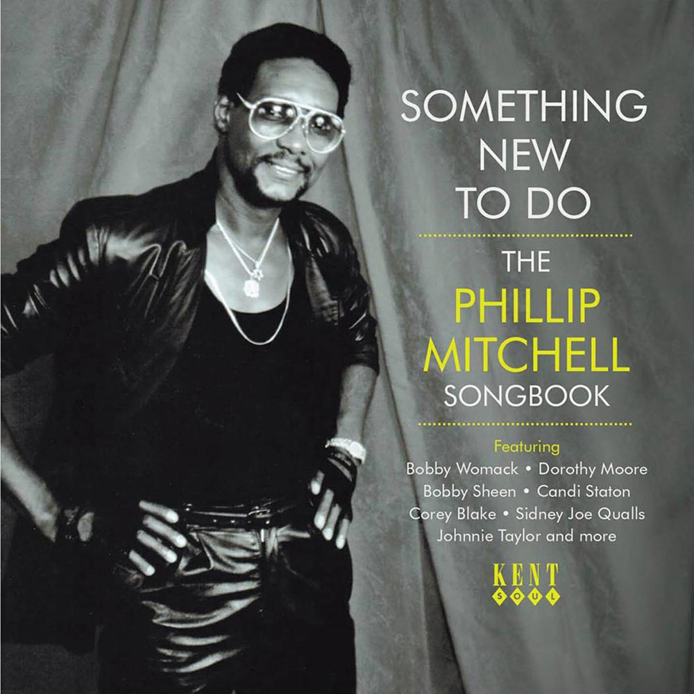 Something New To Do – The Phillip Mitchell Songbook – Various Artists CD (Kent)