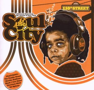 Soul & The City - Liberated Soul From The Streets Of New York CD -0