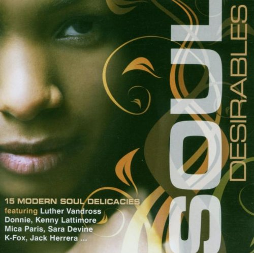 Soul Desirables - 15 Modern Soul Delicacies - Various Artists CD (Expansion)