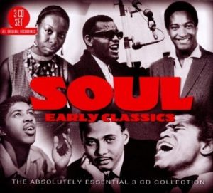 Soul Early Classics - The Absolutely Essential 3CD Collection