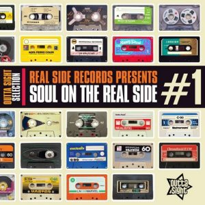 Soul On The Real Side Volume 1 - Various Artists CD (Outta Sight)