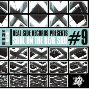 Soul On The Real Side Volume 9 - Various Artists CD (Outta Sight)