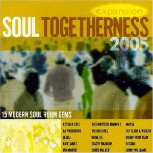 Soul Togetherness 2005 15 Modern Soul Room Gems CD (Expansion)