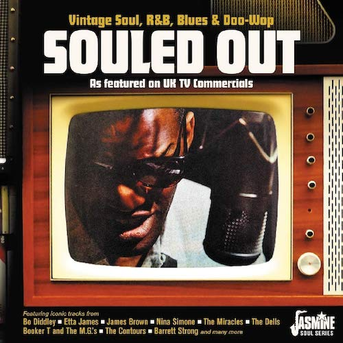 Souled Out - Vintage Soul, R&B, Blues & Doo-Wop As Featured On UK TV Commercials - Various Artists CD (Jasmine)