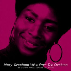 Mary Gresham - Voice From The Shadows CD (Soulscape)