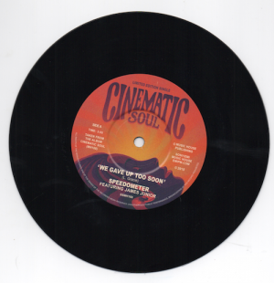 "Speedometer - We Gave Up Too Soon / Look No Further 45 (Cinematic Soul) 7"" Vinyl"