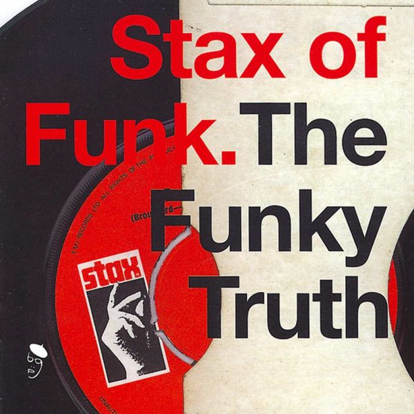 Stax Of Funk - The Funky Truth - Various Artists 2X LP Vinyl (BGP)