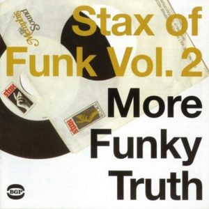 Stax Of Funk Volume 2 - More Funky Truth - Various Artists 2X LP Vinyl (BGP)