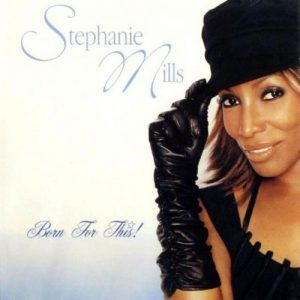 Stephanie Mills - Born For This! CD (Expansion)