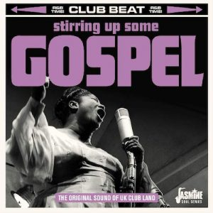 Stirring Up Some Gospel - The Original Sound Of UK Club Land CD