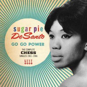 Sugar Pie Desanto - Go Go Power - Complete Chess Singles 1961-66 CD