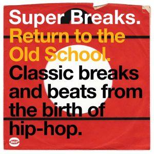 Super Breaks - Return To The Old School - Various Artists CD (BGP)