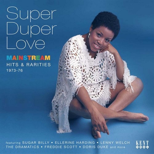 Super Duper Love - Mainstream Hits & Rarities 1973-76 - Various Artists CD (Kent)