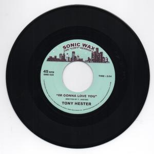 Tony Hester - I'm Gonna Love You 45