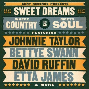 Sweet Dreams - Where Country Meets Soul Volume 2 - Various Artists CD (Kent)