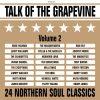 Talk Of The Grapevine Volume 2 - 24 Northern Soul Classics CD (Grapevine)