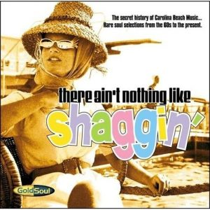There Ain't Nothing Like Shaggin' - Rare Soul Selections From The 60s To The Present CD