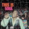 This Is Soul - Various Artists LP Vinyl (Warner)