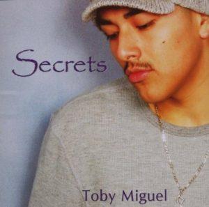 Toby Miguel - Secrets CD