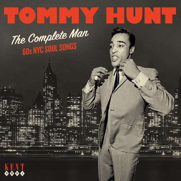 Tommy Hunt - The Complete Man - 60s NYC Soul Songs CD