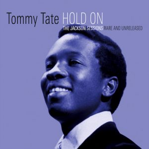 Tommy Tate - Hold On - The Jackson Sessions CD (Soulscape)