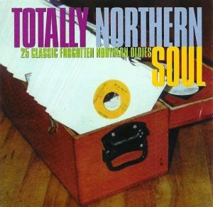 Totally Northern Soul Volume 1 CD