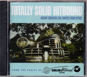 Totally Solid Hitbound - Archive Northern Soul Rarities From Detroit CD