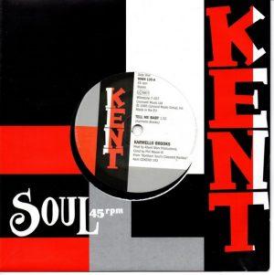 """Karmello Brooks - Tell Me Baby / Carla Thomas - I'll Never Stop Loving You 45 (Kent) 7"""" Vinyl"""