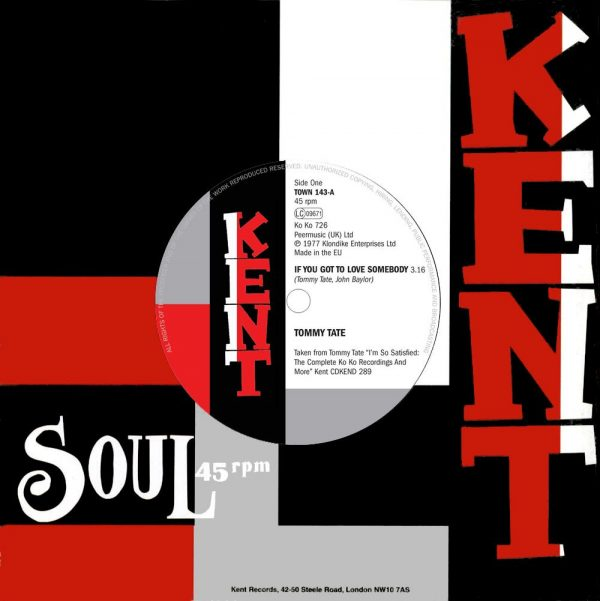 """Tommy Tate - If You Got To Love Somebody / Luther Ingram – Trying To Find My Love 45 (Kent) 7"""" Vinyl"""