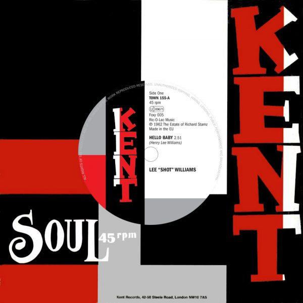 """Lee 'Shot' Williams - Hello Baby / Harold Burrage - Please Love Me 45 (Kent) 7"""" Vinyl"""