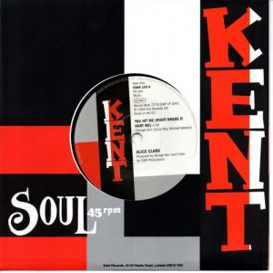 "Alice Clark - You Hit Me (Right Where It Hurt Me) / Devonnes – I Couldn't Build A World 45 (Kent) 7"" Vinyl"