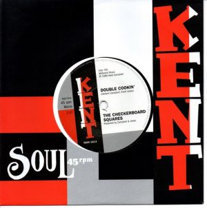 "Checkerboard Squares - Double Cookin' / Tandels - Is It Love Baby? 45 (Kent) 7"" Vinyl"