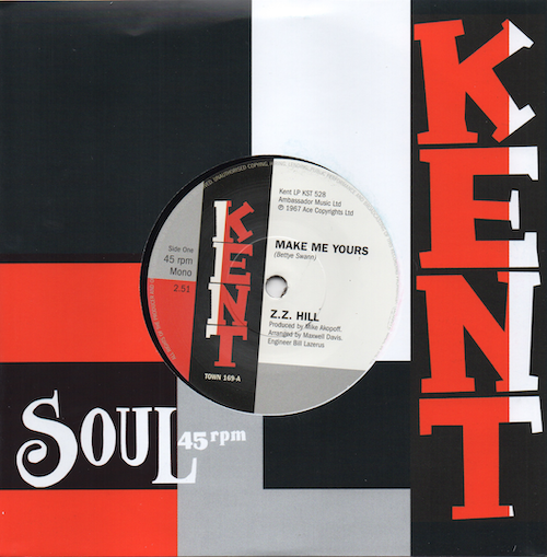 """ZZ Hill - Make Me Yours / Peggy Woods - Love Is Gonna Get You 45 (Kent) 7"""" Vinyl"""