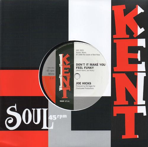 "Joe Hicks - Don't It Make You Feel Funky / I Gotta Be Free 45 (Kent) 7"" Vinyl"