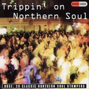 TRIPPIN' ON NORTHERN SOUL 20 Classic Northern Soul Stompers CD -0