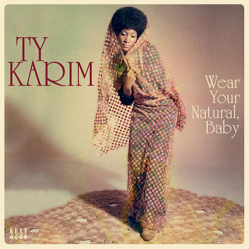 Ty Karim – Wear Your Natural Baby LP