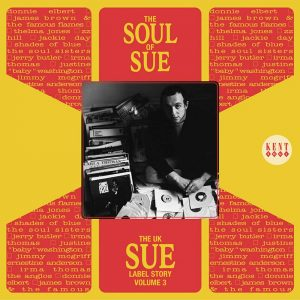 The UK Sue Label Story Volume 3 The Soul Of Sue CD