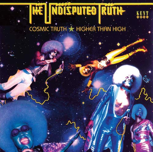 The Undisputed Truth - Cosmic Truth / Higher Than High CD
