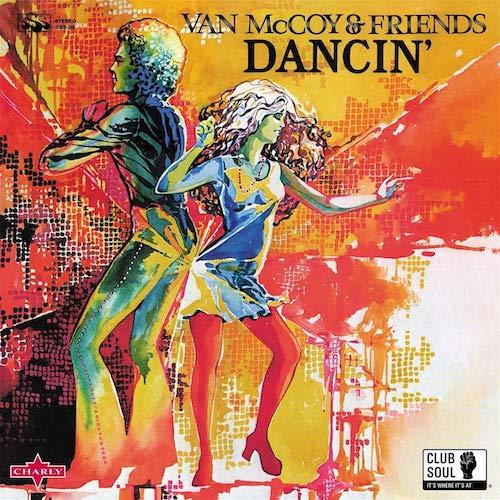 Van McCoy & Friends - Dancin' LP Vinyl (Charly)