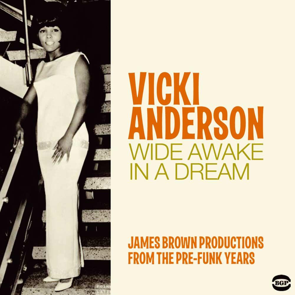Vicki Anderson – Wide Awake In A Dream