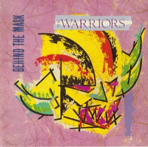 The Warriors - Behind The Mask CD