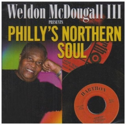 Weldon McDougall III Presents Philly's Northern Soul CD