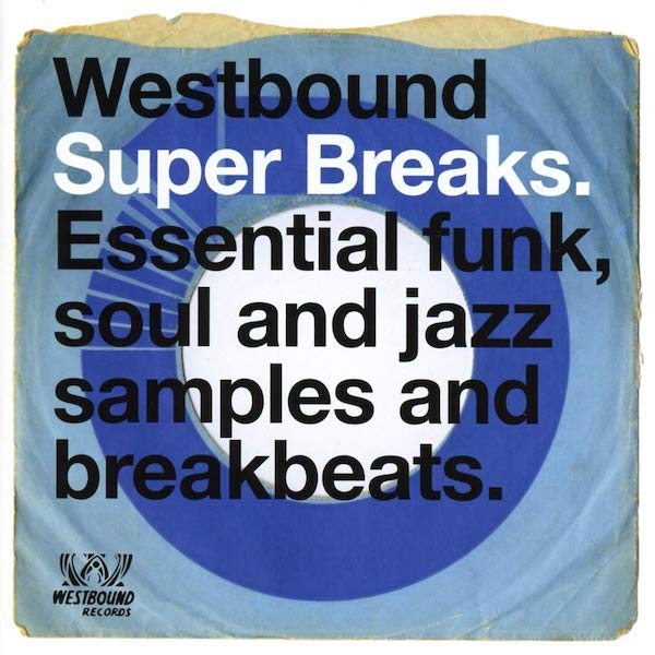 Westbound Super Breaks - Essential Funk, Soul and Jazz Samples and Breakbeats 2X LP Vinyl (BGP)