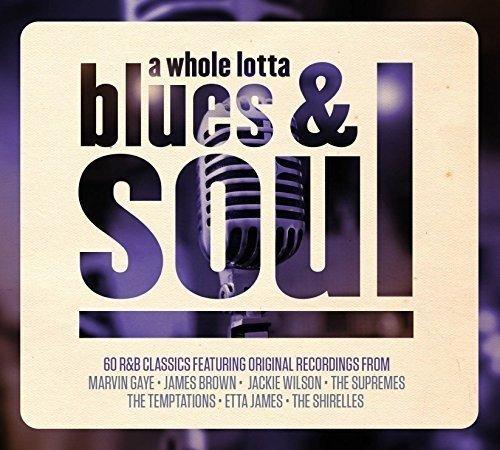 A Whole Lotta Blues & Soul 3CD