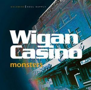Wigan Casino Monsters CD